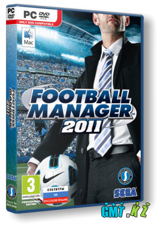 Football Manager 2011 (RUS / ENG/ Repack от Fenixx)