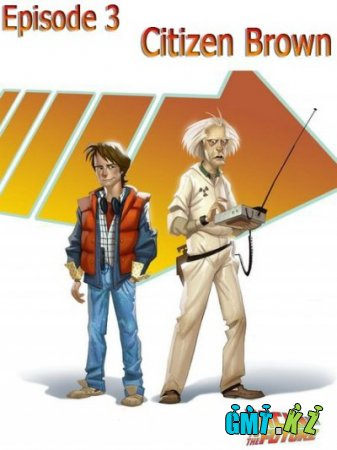 Back to the Future: The Game - Episode 3: Citizen Brown (2011/ENG/��������)