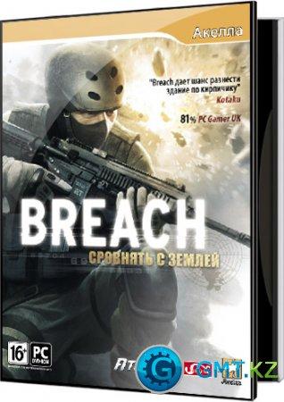 Breach: Сровнять с землей (RUS/ENG)
