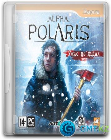 Alpha Polaris: Ужас во льдах / Alpha Polaris (2011/RUS/Лицензия)