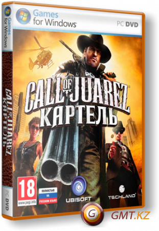Call Of Juarez The Cartel Limited Edition v.1.1.12 (2011/RUS/RiP от Fenixx)