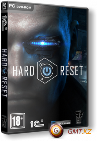 Hard Reset Extended Edition (2011/RUS/ENG/RePack от R.G. Механики)