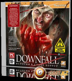 DOWNFALL: ������� � ����� ������ (2010/RUS/��������)