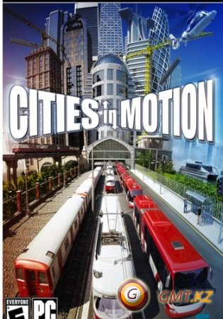 Cities In Motion v1.022 + 8DLC (2011/Rus/Rus/Repack от Fenixx)