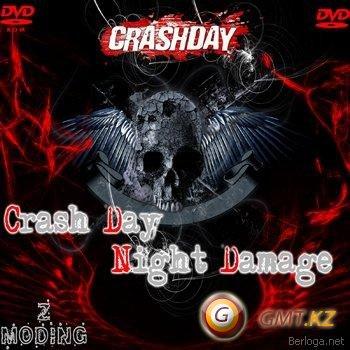 CrashDay Night Damage (2009/RUS)