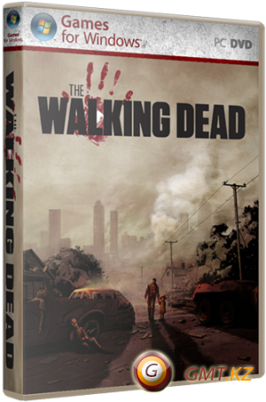 The Walking Dead - Episode 1 (2012/RUS/ReРack by Fenixх)