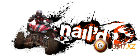 Nail'd (2010/RUS/ENG/RePack �� Fenixx)