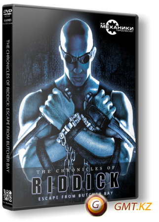 The Chronicles of Riddick - Escape from Butcher Bay (2004/RUS/ENG/RePack �� R.G. ��������)