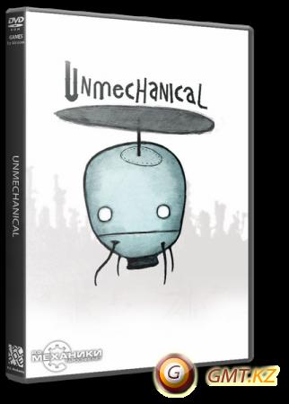 Unmechanical (2012/RUS/ENG/RePack �� R.G. ��������)