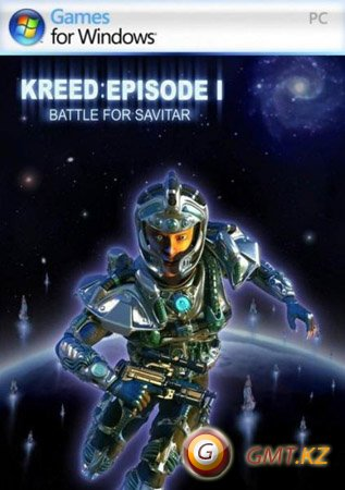 Kreed: Battle for Savitar/Kreed: Битва за Савитар (2004/RUS/L)