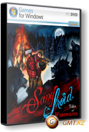 Sang-Froid: Tales of Werewolves (2013/ENG/RePack от Audioslave)