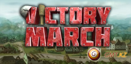 Victory March v 1.01 Lite (2012/ENG/Android)