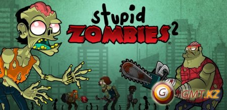 Stupid Zombies 2 (2013/ENG/Android)