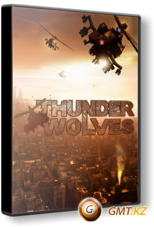 Thunder Wolves (2013/RUS/ENG/RePack от Audioslave)
