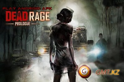 Dead Rage: Prologue (2013/ENG/Android)