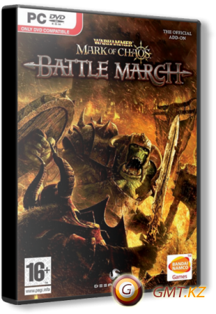 Warhammer: Mark of Chaos - Battle March (2008/RUS/ENG/RePack)