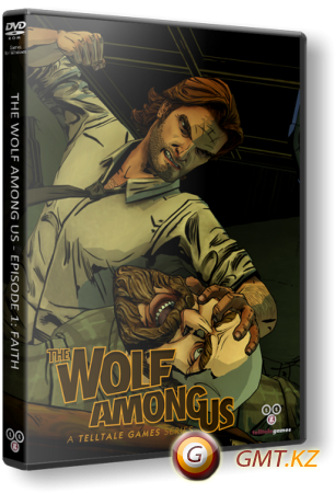 The Wolf Among Us: Episode 1-5 (2013/RUS/ENG/RePack от xatab)