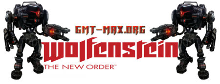 Wolfenstein: The New Order v.1.0.0.1 (2014/RUS/ENG/RePack �� Fenixx)