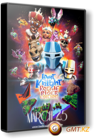 Last Knight: Rogue Rider Edition v.1.40 (2014/ENG/Лицензия)