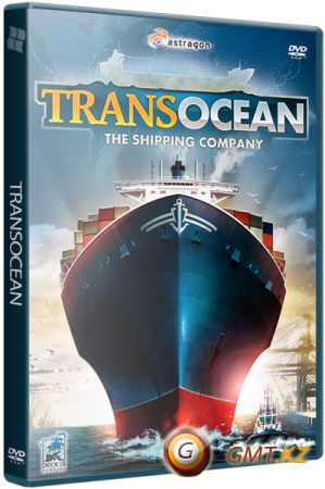 TransOcean: The Shipping Company (2014/RUS/ENG/MULTI10/Лицензия)