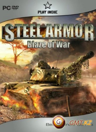 Steel Armor.Blaze Of War.v 5.75.1382 (2011/RUS/Repack от Fenixx)
