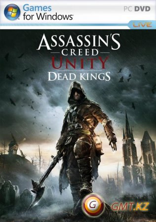 Assassin's Creed: Unity - Dead Kings (2015/RUS/ENG/DLC+ Crack by RELOADED)
