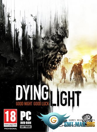 Dying Light Update 4 + Crack (2015/RUS/ENG/Patch 1.5.0 + Crack by RELOADED)