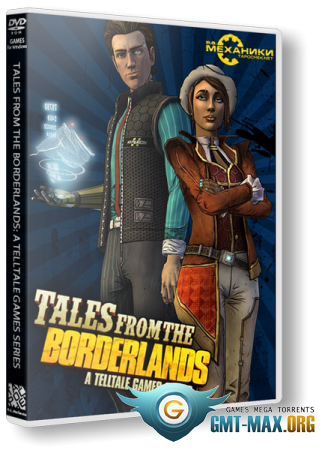 Tales from the Borderlands: Episode 1-5 (2014/RUS/ENG/RePack �� R.G. ��������)