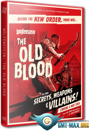 Wolfenstein: The Old Blood (2015/RUS/ENG/RePack от xatab)