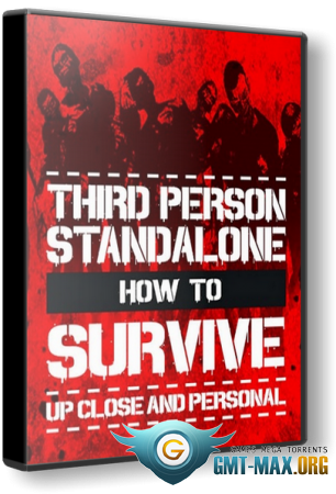 How To Survive: Third Person Standalone v.1.0u1 (2015/RUS/ENG/RePack)