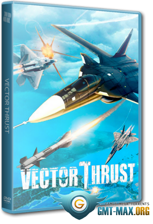 Vector Thrust (2012/RUS/ENG/Лицензия)