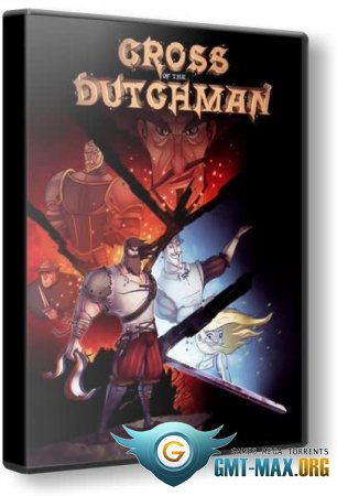 Cross of the Dutchman (2015/RUS/ENG/RePack от R.G. Механики)