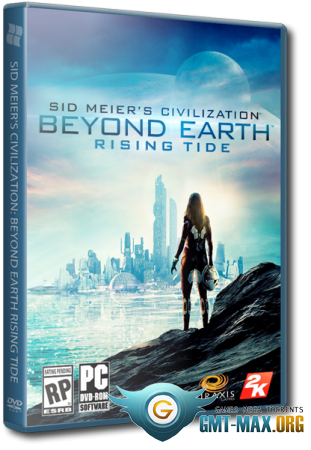 Sid Meier's Civilization Beyond Earth Rising Tide v.1.1.0.1043 (2015/RUS/ENG/RePack �� MAXAGENT)