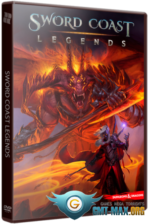 Sword Coast Legends (2015/RUS/ENG/RePack от xatab)