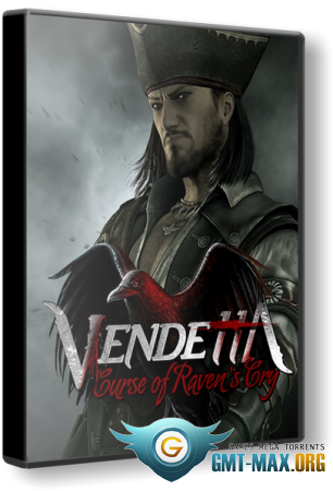 Vendetta: Curse of Raven's Cry (2015/ENG/Лицензия)