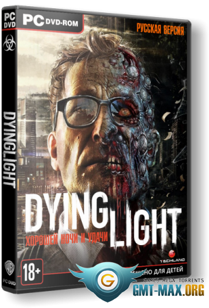 Dying Light: The Following Enhanced Edition v.1.22.0 (2016/RUS/ENG/GOG)