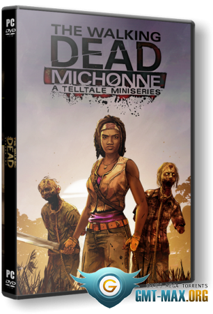 The Walking Dead: Michonne Episodes 1-3 (2016/RUS/ENG/RePack от MAXAGENT)