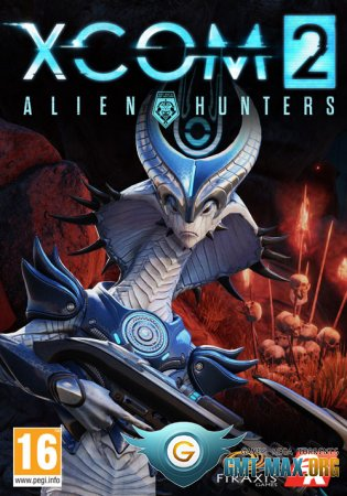 XCOM 2: Alien Hunters (2016/RUS/ENG/Crack by CODEX + DLC)