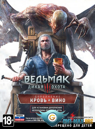 The Witcher 3: Wild Hunt Blood and Wine + Hearts of Stone (2016/RUS/ENG/18 DLC/Steam)