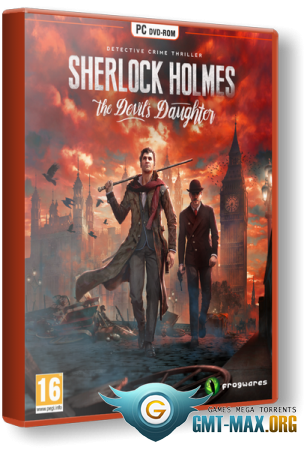 Sherlock Holmes: The Devil's Daughter (2016/RUS/ENG/Steam-Rip)