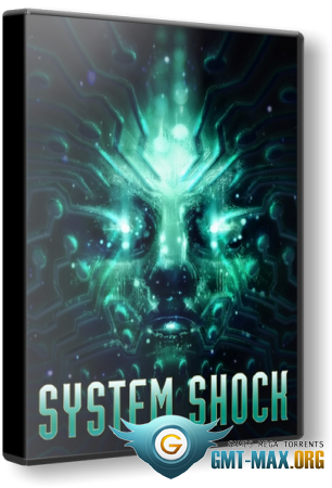 System Shock: Remastered (2015/ENG/ALPHA)