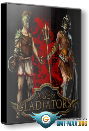 Age Of Gladiators (2016/ENG/RePack)