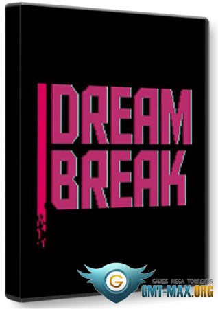 DreamBreak: Deluxe Edition (2016/RUS/ENG/Лицензия)