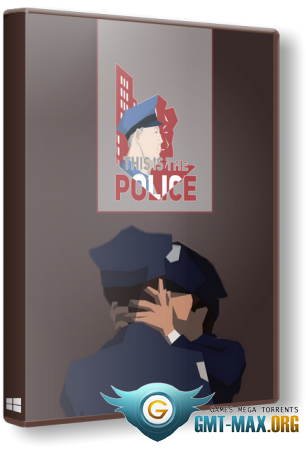 This Is the Police v.1.1.3 (2016/RUS/ENG/Лицензия)
