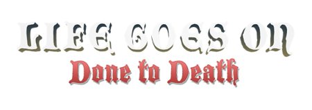 Life Goes On Done to Death (2014/RUS/ENG/RePack от R.G. Механики)