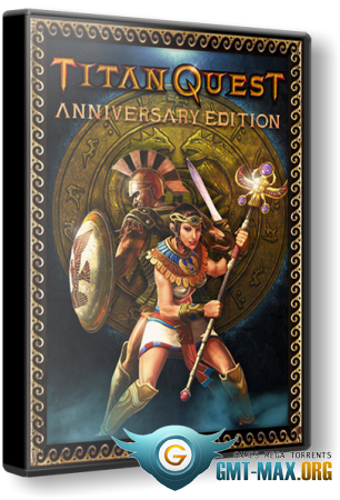Titan Quest Anniversary Edition v.1.31 [Update 4] (2016/RUS/ENG/��������)