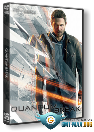 Quantum Break (2016/RUS/ENG/RePack от R.G. Механики)