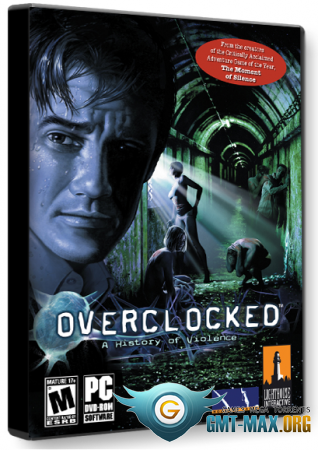 Overclocked: A History of Violence (2007/RUS/Лицензия)