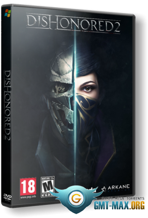 Dishonored 2 (2016/RUS/ENG/Steam-Rip)