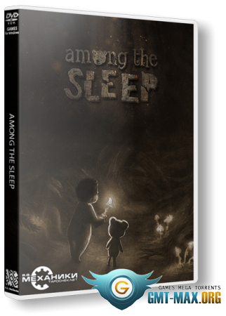 Among the Sleep v.2.0.1 + 1 DLC (2014/RUS/ENG/RePack от R.G. Механики)